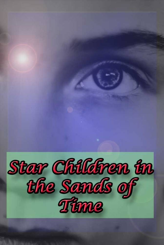 Star Children in the Sands of Time