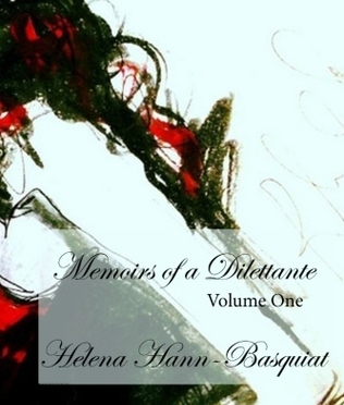 #Book Review: Memoirs of a Dilettante Volume One by @HHBasquiat