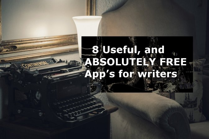 The broke writers toolbox of 8 ABSOLUTELY FREE APP's for 2018